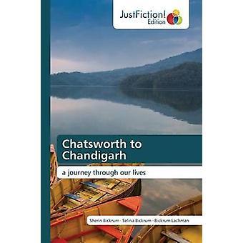 Chatsworth to Chandigarh by Bickrum Sherin