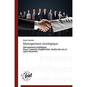 Management stratgique by TOUKABRIM