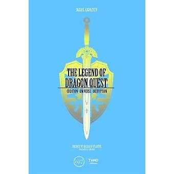 The Legend Of Dragon Quest by Daniel Andreyev - 9782377840342 Book