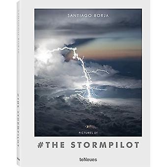 Pictures by # the Stormpilot by Santiago Borja Lopez - 9783961711086