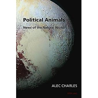 Political Animals: News of the Natural World