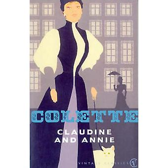 Claudine And Annie by Colette & Translated by Antonia White