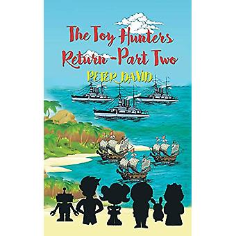 The Toy Hunters Return - Part Two by Peter David - 9781788234658 Book