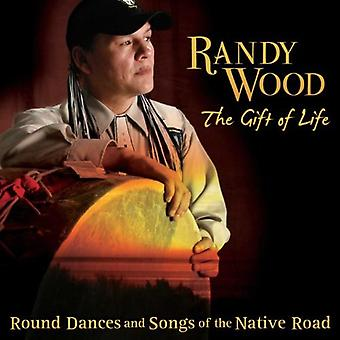 Randy Wood - Gift of Life: Round Dances & Songs of the Native [CD] USA import