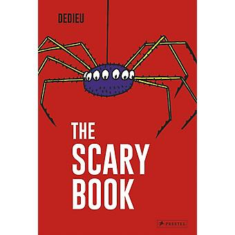 Scary Book by Dedieu & Thierry