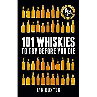 101 Whiskies da provare prima di morire (rivisto e aggiornato): 4a edizione