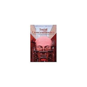 Sociaal constructivisme: Bronnen en roerselen in theorie en praktijk