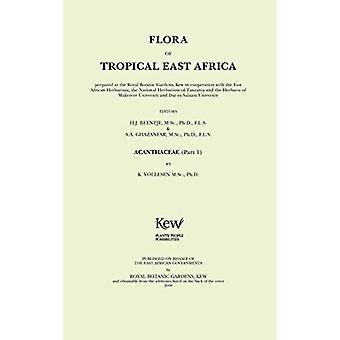 Trooppisen Itä-Afrikan kasvisto: Acanthaceae, osa 1 (Trooppisen Itä-Afrikan kasvisto)
