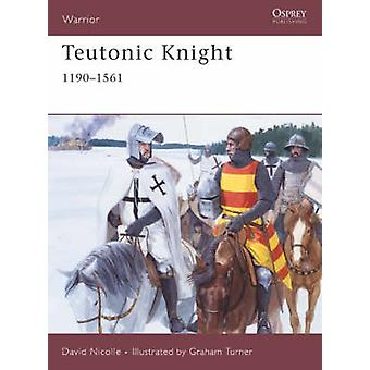Teutonic Knight by David Nicolle