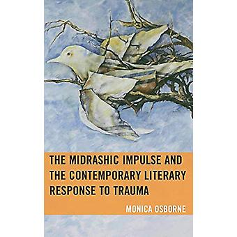 The Midrashic Impulse and the Contemporary Literary Response to Traum