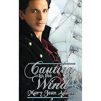 Caution to the Wind by Mary Jean Adams - 9781612178783 Book