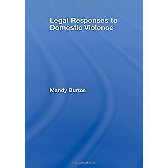Mandy Burtonin oikeudelliset vastaukset perheväkivaltaan - 9781844720262