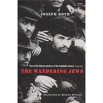 The Wandering Jews by Joseph Roth - 9781862074705 Book