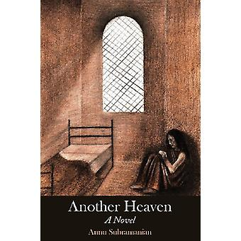 Another Heaven by Annu Subramanian - 9781934074879 Book