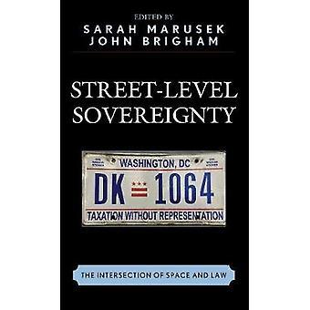 ストリートレベルの主権 - サラによる宇宙と法の交差点