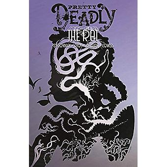 Pretty Deadly Volume 3: The Rat de Kelly Sue DeConnick (Broché, 2020)
