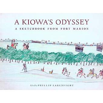 A Kiowas Odyssey A Sketchbook from Fort Marion by Edited by Phillip J Earenfight