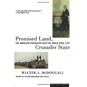 Promised Land Crusader State by Walter A McDougall