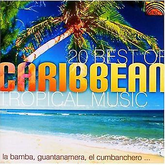 20 mejores de la música Tropical caribeña - 20 importación USA mejor de Caribe Tropical [CD]