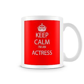 Keep Calm jeg er en skuespiller trykte krus