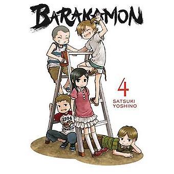 Barakamon - Vol. 4 by Satsuki Yoshino - 9780316340298 Book