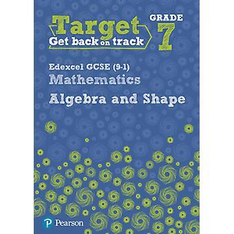 Kohdistaa arvosana 7 Edexcel GCSE (9 - 1) matematiikan algebran ja muodon Workb