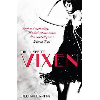 Die Flapper - Vixen von Jillian Larkin - 9780552572835 Buch
