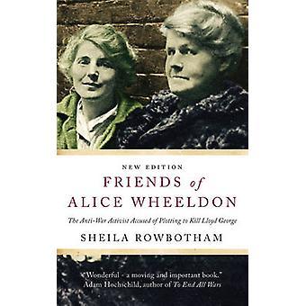Vänner av Alice Wheeldon - anti-war aktivist anklagat av plottning