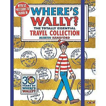 Hvor er Wally? Det helt væsentlige Travel samling af Martin hånd