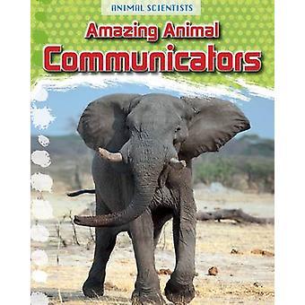 Comunicatori incredibile animale da Leon Gray - libro 9781474702164