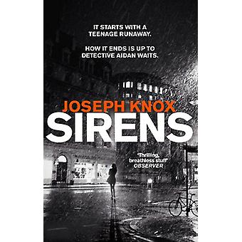 Sirens by Joseph Knox - 9781784162146 Book
