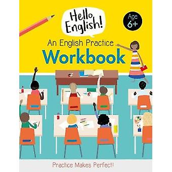 An English Practice Workbook by An English Practice Workbook - 978191