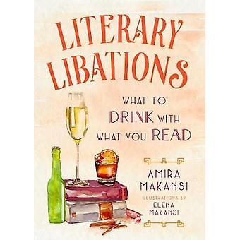 Literarische Trankopfer - was zu trinken mit dem, was Sie lesen, indem literarischen Liba