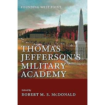 Accademia di Jefferson militare - Fondazione West Point di Robert M.