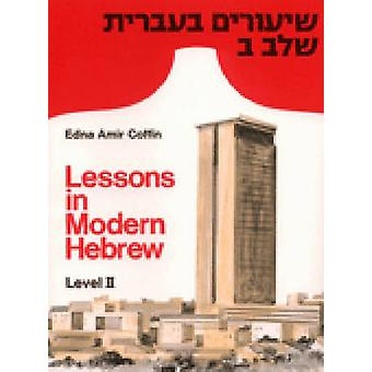 Lessons in Modern Hebrew - Level 2 by Edna Amir Coffin - 9780472082261