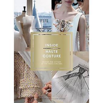 Im Haute-Couture - hinter den Kulissen von Paris-Ateliers von Desi