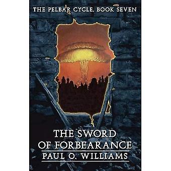 Das Schwert der Nachsicht: Pelbar Zyklus BK 7 (abgesehen von Armageddon)