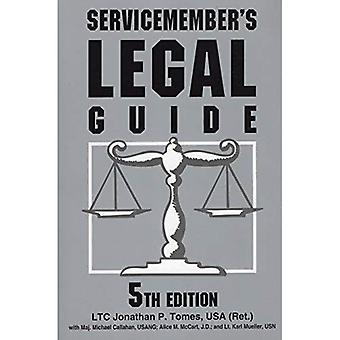 Servicemember's Legal Guide: allt du och din familj behöver veta om lagen (Servicemember's Legal Guide)