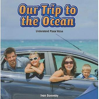Notre voyage à l'océan