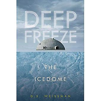 The Icedome #3 (Deep Freeze)