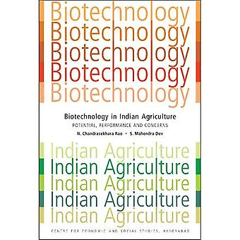 Biotechnology in Indian Agriculture: Potential, Performance and Concerns