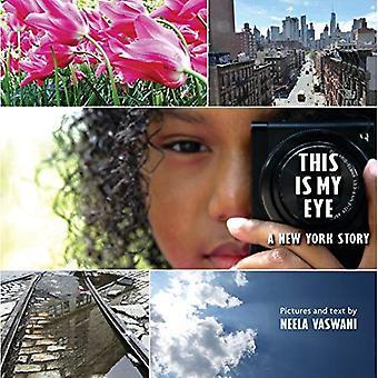 Este es mi ojo: Una historia de Nueva York