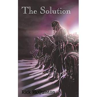 La Solution de Moktar & Rick
