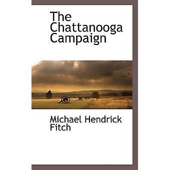 La campagne de Chattanooga par Fitch & Michael Hendrick