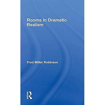 חדרים ב ריאליזם דרמטי על ידי רובינסון & פרד מילר