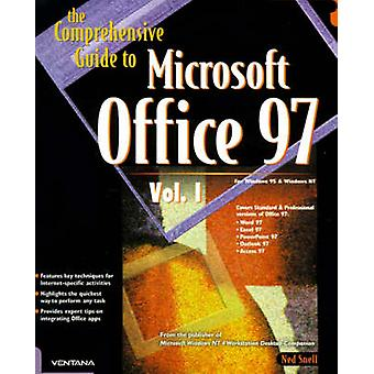 The Comprehensive Guide to Microsoft Office 97 by Snell & Ned