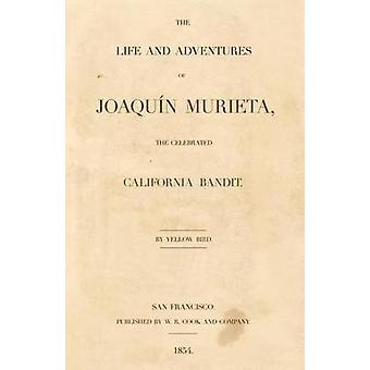 Joaquin Murieta by Ridge & John Rollin Aka Yellow Bird
