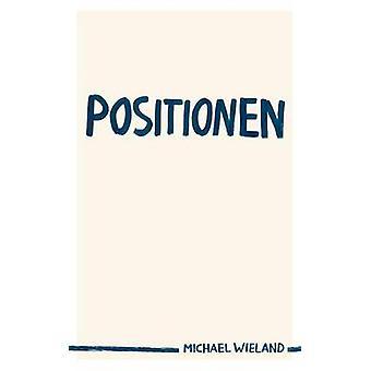 Positionen by Wieland & Michael