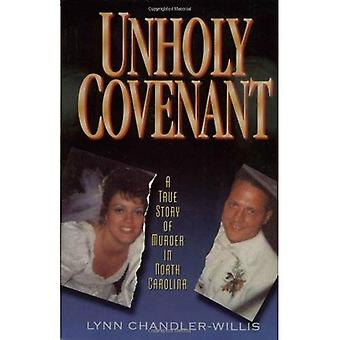 Epäpyhä Covenant: tositarina Murder Pohjois-Carolinassa