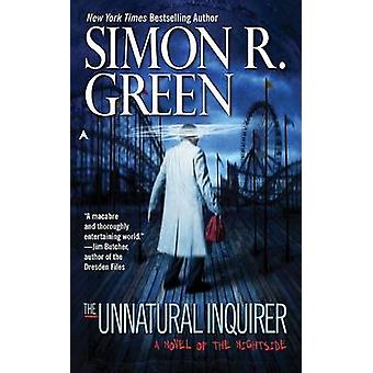 The Unnatural Inquirer by Simon R. Green - 9780441016679 Book